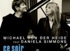 Michael von der Heide Daniela Simmons Eurovision Ce Soir